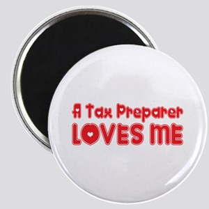 A Tax Preparer Loves Me Magnet