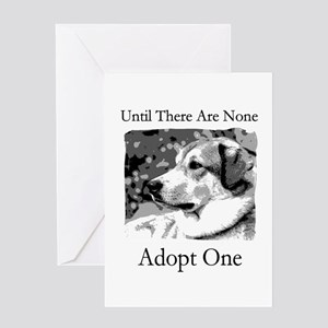 Until There Are None...Adopt Greeting Card