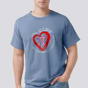 Love Is Like Pi Real Irrational & Never En T-Shirt