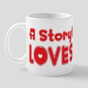 A Storyteller Loves Me Mug