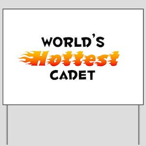 World's Hottest Cadet (B) Yard Sign