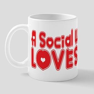 A Social Worker Loves Me Mug