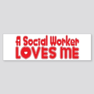 A Social Worker Loves Me Bumper Sticker