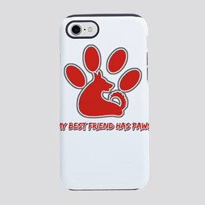 my best friend has paws iPhone 8/7 Tough Case