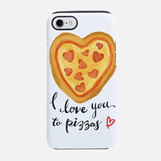 i love you to pizzas iPhone 8/7 Tough Case