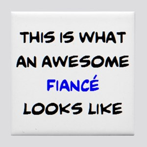 awesome fiance Tile Coaster