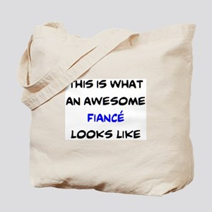 awesome fiance Tote Bag