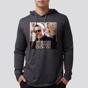 BARACK OBAMA Baby Please Don&# Long Sleeve T-Shirt