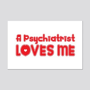 A Psychiatrist Loves Me Mini Poster Print