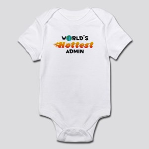 World's Hottest Admin (C) Infant Bodysuit