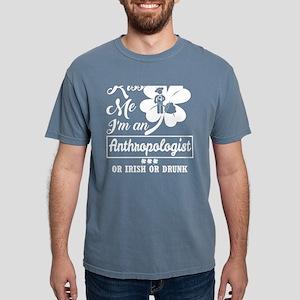 Kiss Me Im Anthropologist Irish Drunk What T-Shirt