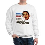 anti-Obama Fool the People Sweatshirt