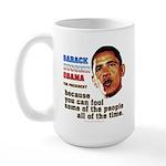 anti-Obama Fool the People Large Mug