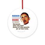 anti-Obama Fool the People Ornament (Round)