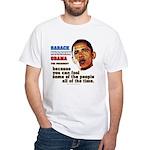 anti-Obama Fool the People White T-Shirt
