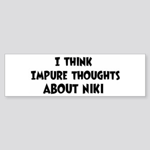 Niki (impure thoughts} Bumper Sticker