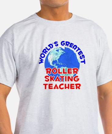 World's Greatest Rolle.. (E) T-Shirt