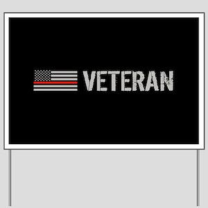 Firefighter: Veteran (Thin Red Line) Yard Sign