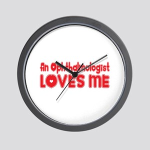 An Ophthalmologist Loves Me Wall Clock