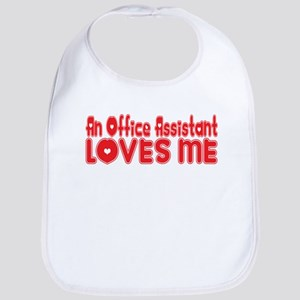 An Office Assistant Loves Me Bib