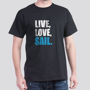 Live, love, sail. T-Shirt