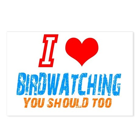 i love birdwatching Postcards (Package of 8)