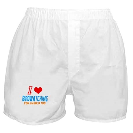 i love birdwatching Boxer Shorts