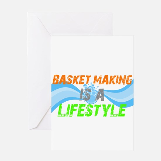 Basket making is a liefstyle Greeting Card
