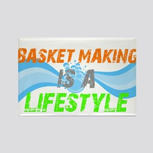 Basket making is a liefstyle Rectangle Magnet