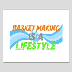 Basket making is a liefstyle Small Poster