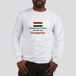 Happily Married To A Hungaria Long Sleeve T-Shirt