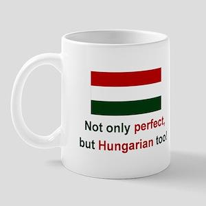 Perfect Hungarian Mug
