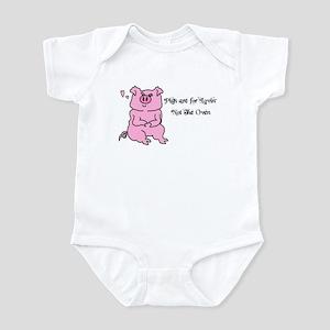 pigs are for lovin not the oven Infant Bodysuit