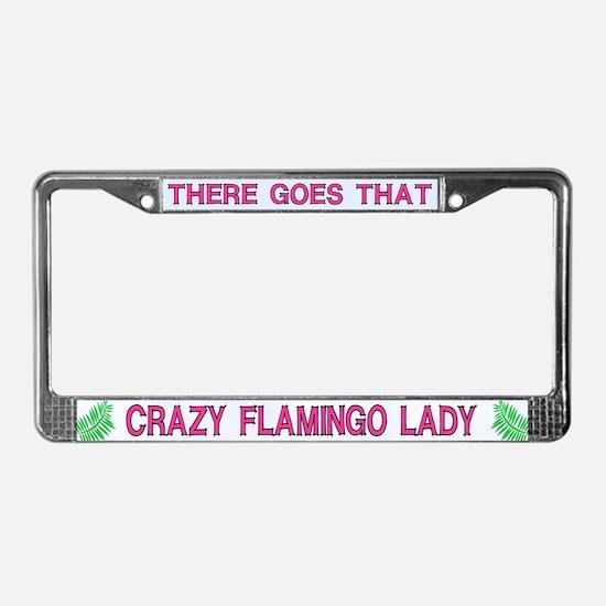 Crazy Flamingo Lady License Plate Frame