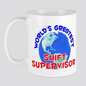 World's Greatest Shift.. (E) Mug