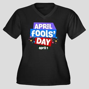 April Fools Day T-Shirt - Nation Plus Size T-Shirt