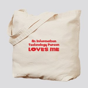 An Information Technology Person Loves Me Tote Bag