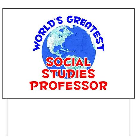 World's Greatest Socia.. (E) Yard Sign