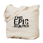 This Epic Disaster Logo Dark Text Tote Bag