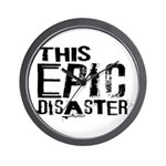 This Epic Disaster Logo Dark Text Wall Clock