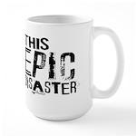 This Epic Disaster Logo Dark Text Mugs