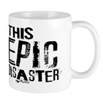 This Epic Disaster Logo Dark Text Mugs