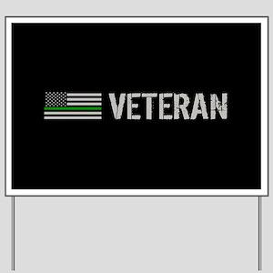 Thin Green Line: Veteran Yard Sign
