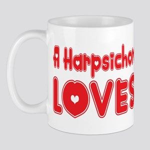 A Harpsichord Player Loves Me Mug