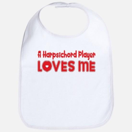 A Harpsichord Player Loves Me Bib