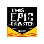 This Epic Disaster Podcast Logo Sticker