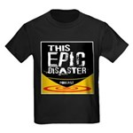 This Epic Disaster Podcast Logo T-Shirt