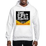 This Epic Disaster Podcast Logo Sweatshirt