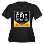 This Epic Disaster Podcast Logo Plus Size T-Shirt