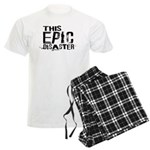 This Epic Disaster Logo Dark Text Pajamas
